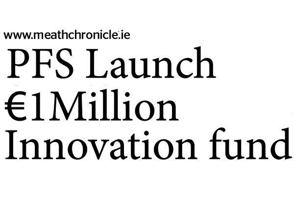 PFS Launch €1Million Innovation Fund
